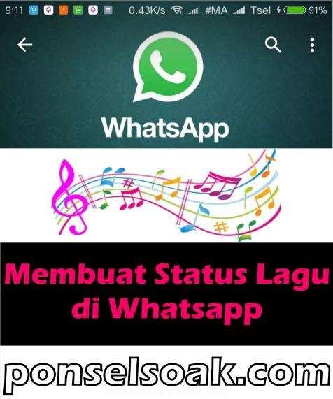 Cara Membuat Status Text & Musik Lagu di WhatsApp, Tanpa Aplikasi Work
