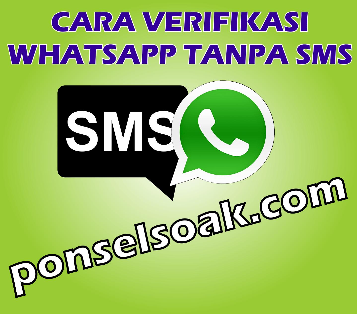 Cara Verifikasi Whtasapp Tanpa SMS