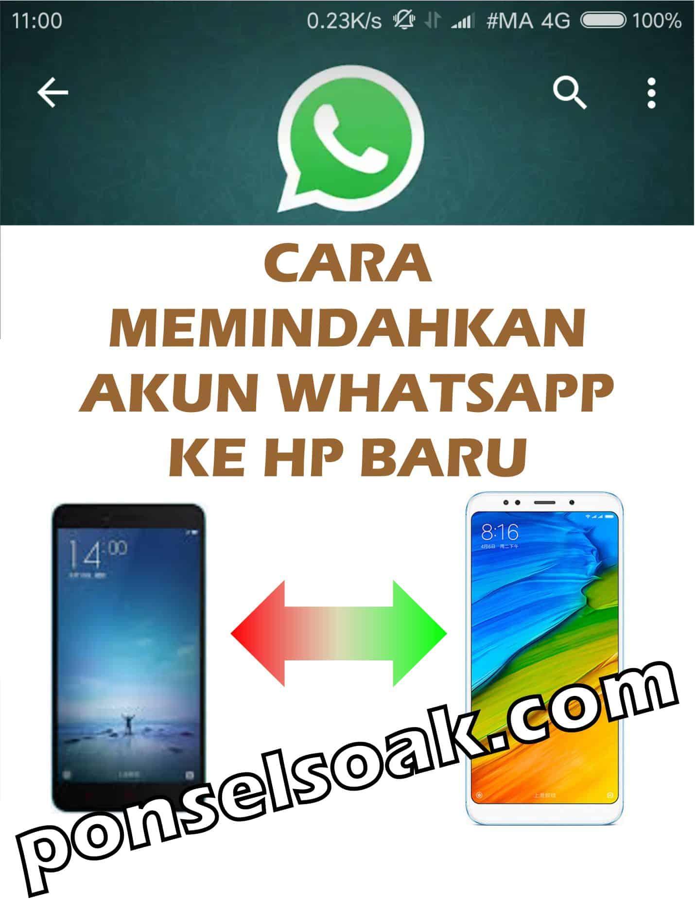 Memindahkan Akun Whatsapp ke HP Baru