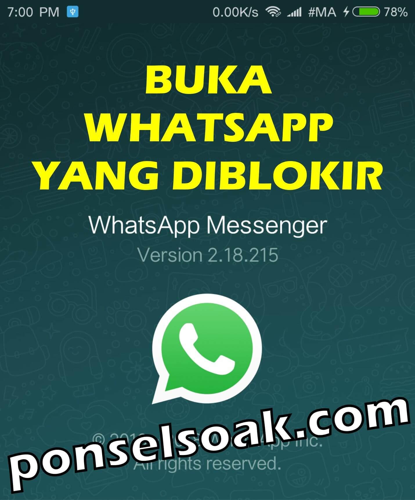Cara Membuka Whatsapp yang Diblokir Teman