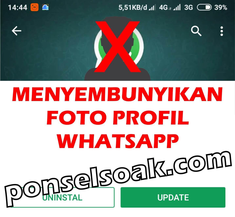 Cara Menyembunyikan Foto Profil WhatsApp Dari Orang Tertentu