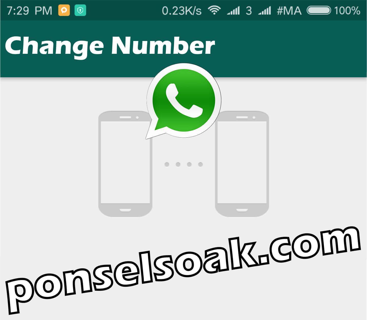 Cara dan efek mengganti nomor whatsapp