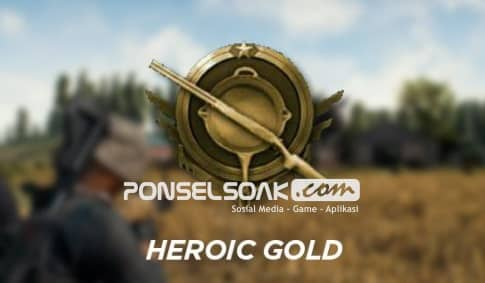 Jenis jenis RankingPangkat dalam Game PUBG Mobile Heroic Gold Gold