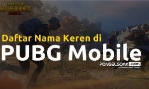 Nama Keren di PUBG Mobile