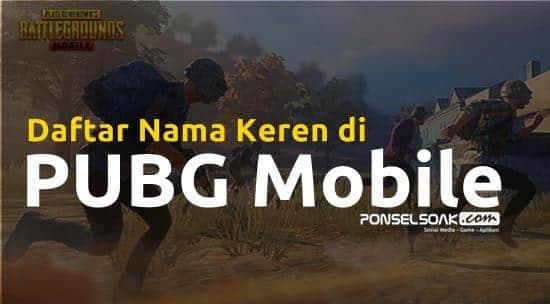Nama Keren di PUBG Mobile, Free Fire & Fortnite