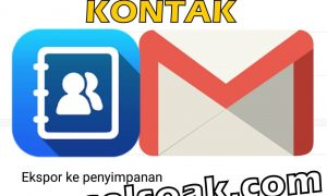 Cara Backup Kontak Ke Gmail