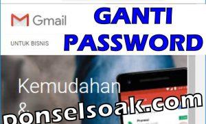 Cara Mengganti Merubah Password Gmail