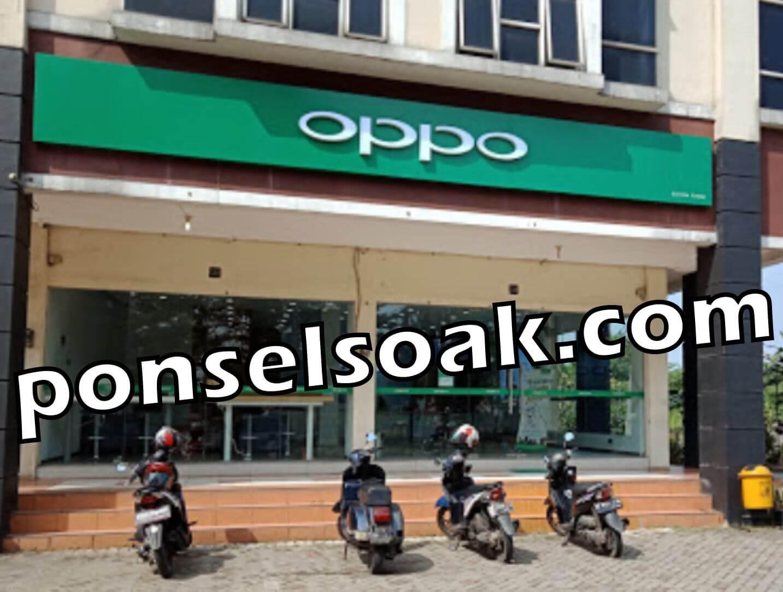 Pengalaman Perbaiki HP Di OPPO Service Center Indonesia