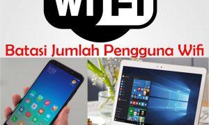 Cara Membatasi Pengguna Wifi HP Laptop