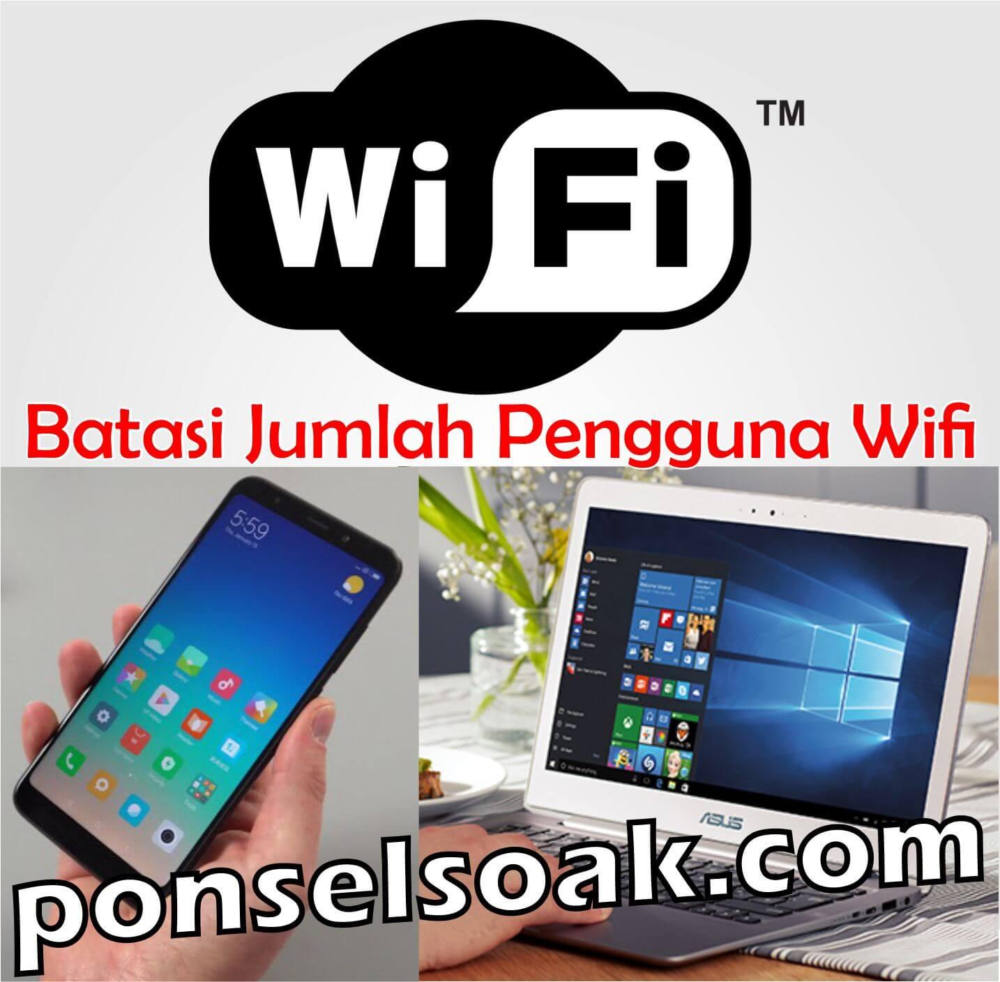 4+ Cara Membatasi Pengguna Wifi HP & Laptop