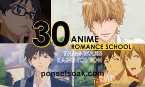 30 Anime Romance School Yang Wajib Kamu Tonton