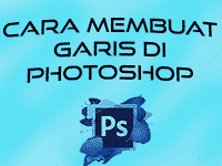 5+ Cara Membuat Garis Di Photoshop
