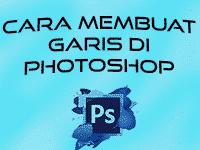 5+ Cara Membuat Garis Di Photoshop