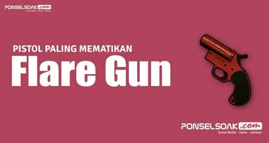 Tembak Flare Gun PUBG Mobile