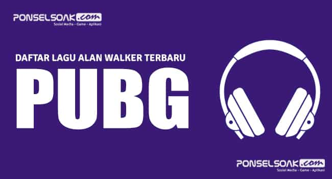 Lagu PUBG Mobile Alan Walker On My Way