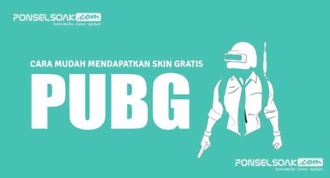 Cara Mendapatkan Skin PUBG Gratis