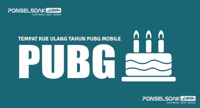 Tempat Kue Ulang Tahun PUBG Mobile
