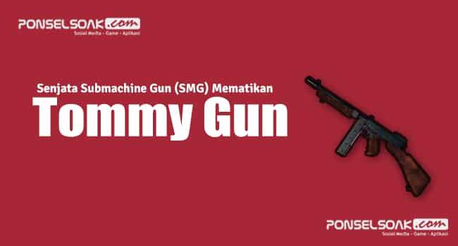 Senjata Tommy Gun
