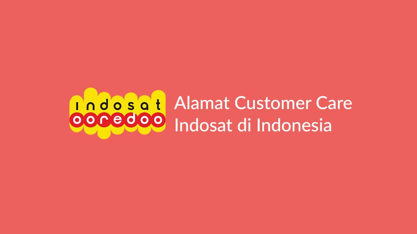 Alamat Customer Care Indosat di Indonesia