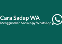 Social Spy Whatsapp : Cara Mudah Menyadap WhatsApp (WA) Terbaru